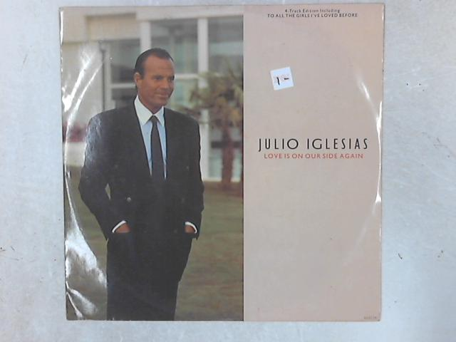 Love Is On Our Side Again 12in Single by Julio Iglesias