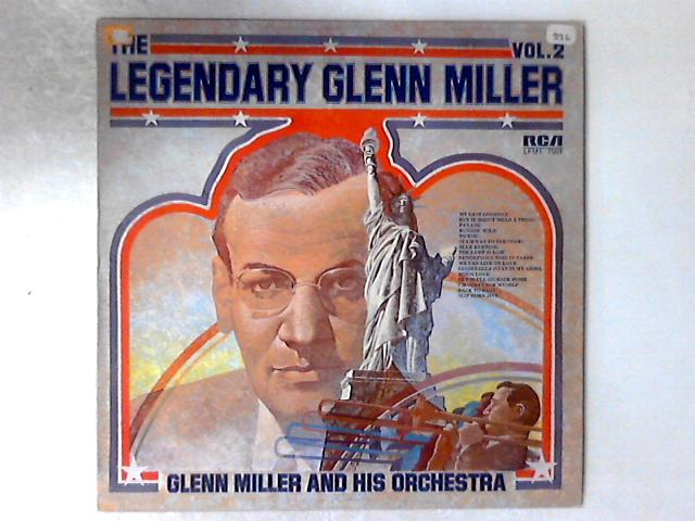 The Legendary Glenn Miller Vol.2 LP COMP by Glenn Miller And His Orchestra