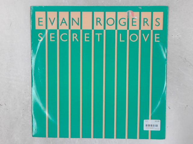 Secret Love 12in Single by Evan Rogers