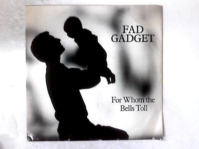 For Whom The Bells Toll 12in By Fad Gadget