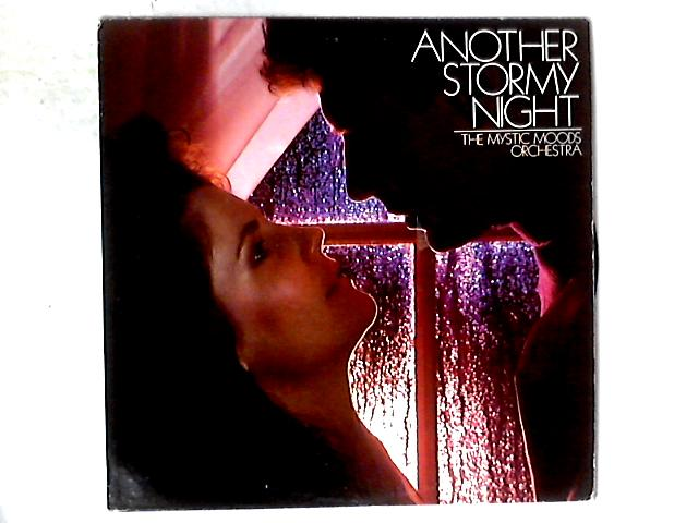 Another Stormy Night LP By The Mystic Moods Orchestra