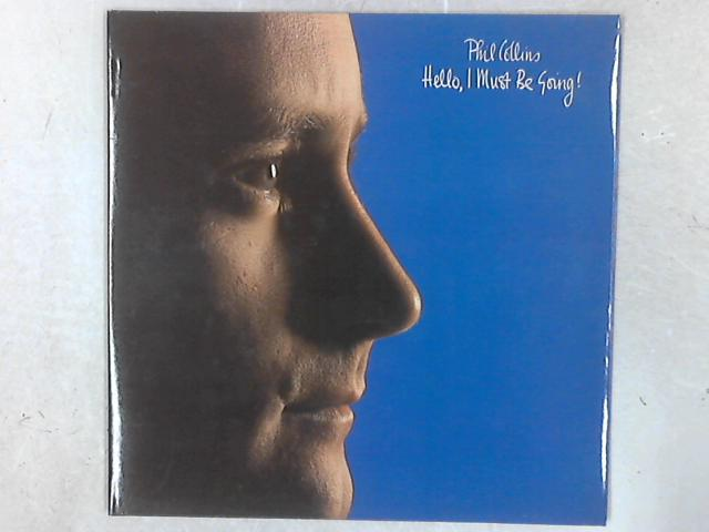 Hello, I Must Be Going! LP By Phil Collins
