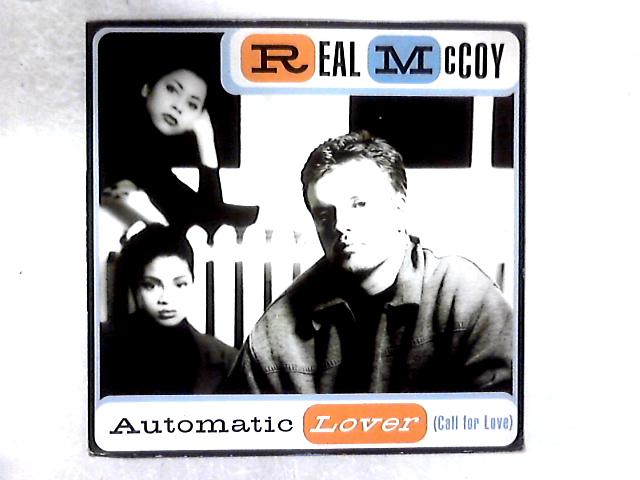 Automatic Lover (Call For Love) 12in By Real McCoy