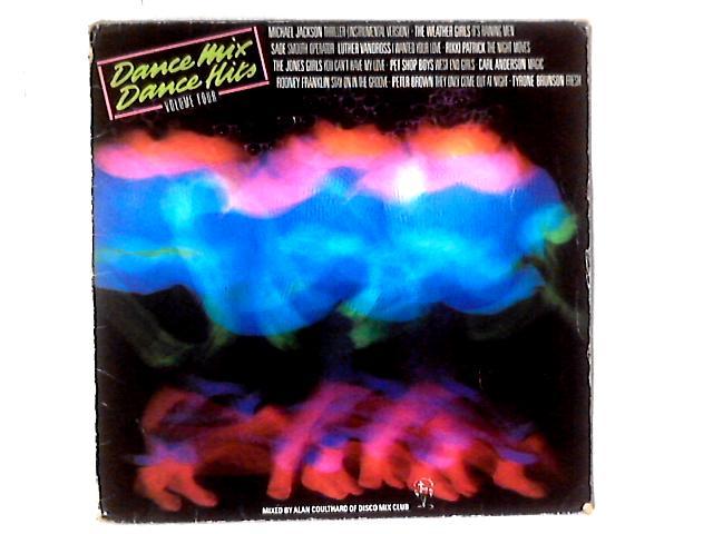 Dance Mix...Dance Hits Vol. 4 LP COMP MIXED By Various