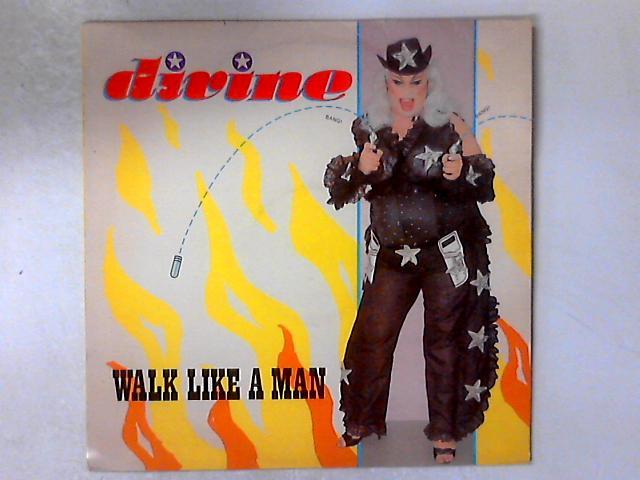 Walk Like A Man 12in By Divine