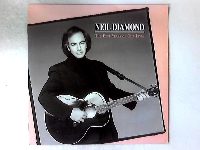 The Best Years Of Our Lives LP By Neil Diamond