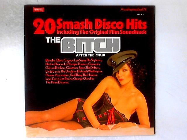 The Bitch (20 Smash Disco Hits Including The Original Soundtrack) LP GATEFOLD By Various