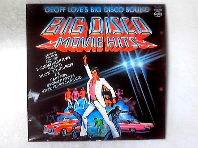 Big Disco Movie Hits LP By Geoff Love's Big Disco Sound