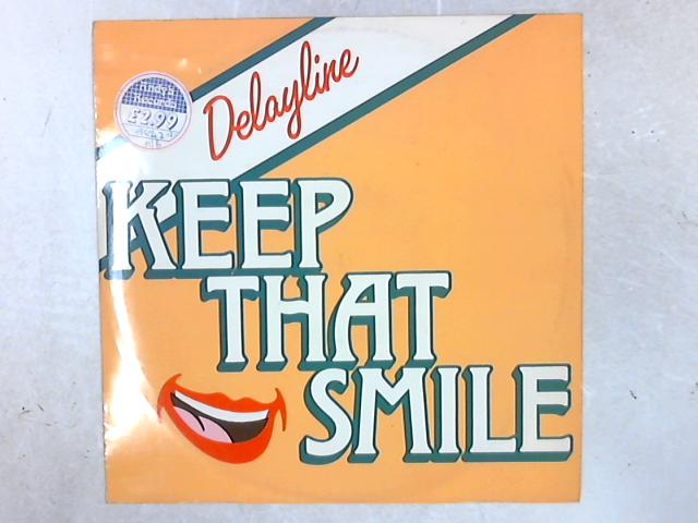 Keep That Smile 12in Single By Delayline