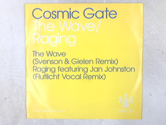 The Wave / Raging 12in Single By Cosmic Gate