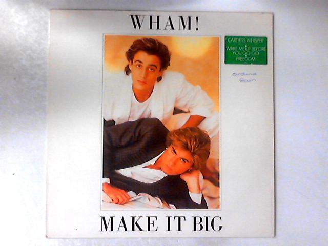 Make It Big LP By Wham!