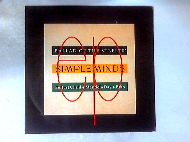 Ballad Of The Streets 12in By Simple Minds