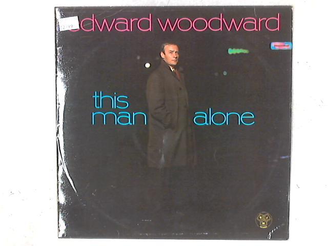 This Man Alone LP By Edward Woodward