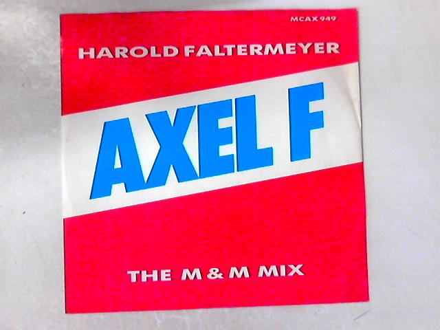 Axel F (The M & M Mix) 12in By Harold Faltermeyer