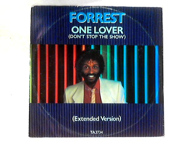 One Lover (Don't Stop The Show) (Extended Version) 12in By Forrest