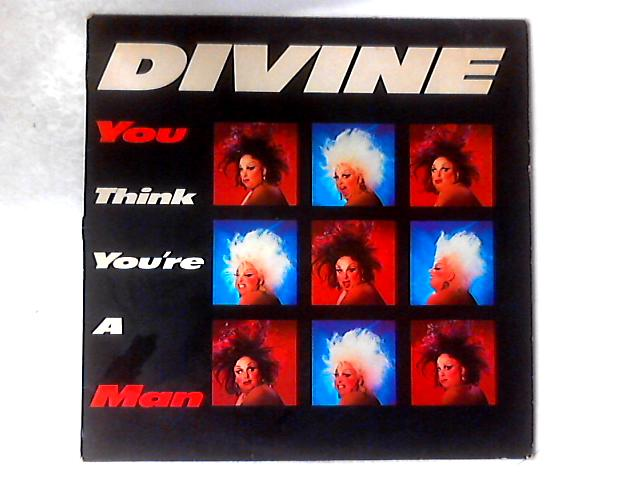 You Think You're A Man 12in By Divine