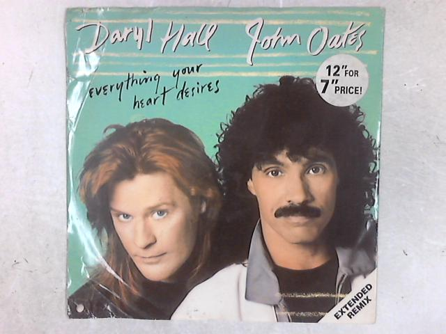Everything Your Heart Desires (Extended Remix) 12in Single By Daryl Hall & John Oates