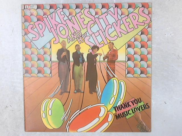 Thank You Music Lovers LP By Spike Jones And His City Slickers
