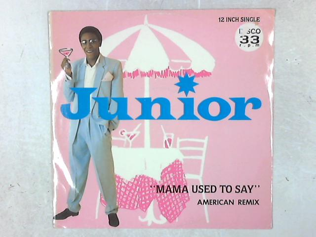 Mama Used To Say 12in Single By Junior