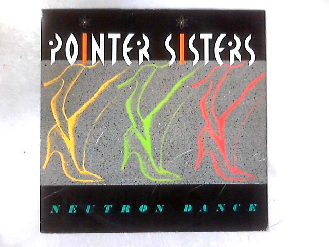 Neutron Dance 12in By Pointer Sisters