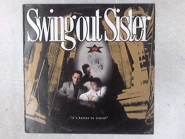 It's Better To Travel LP By Swing Out Sister