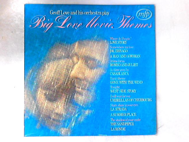 Big Love Movie Themes LP By Geoff Love & His Orchestra