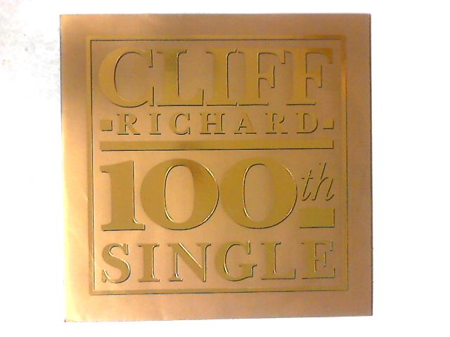 100th Single 12in By Cliff Richard