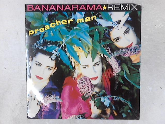 Preacher Man (Remix) 12in Single By Bananarama