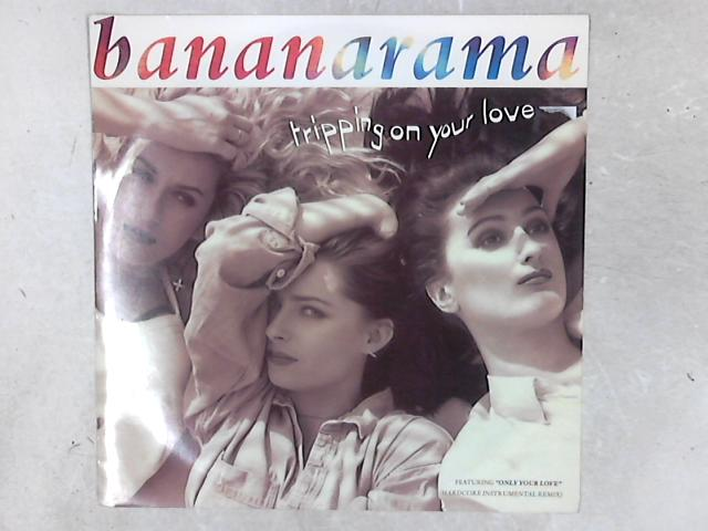 Tripping On Your Love 12in Single By Bananarama
