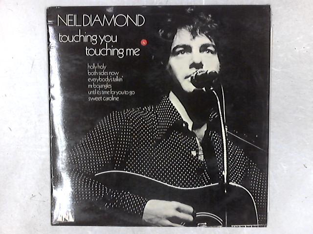 Touching You, Touching Me LP By Neil Diamond