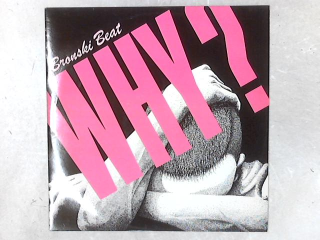 Why? 12in Single By Bronski Beat