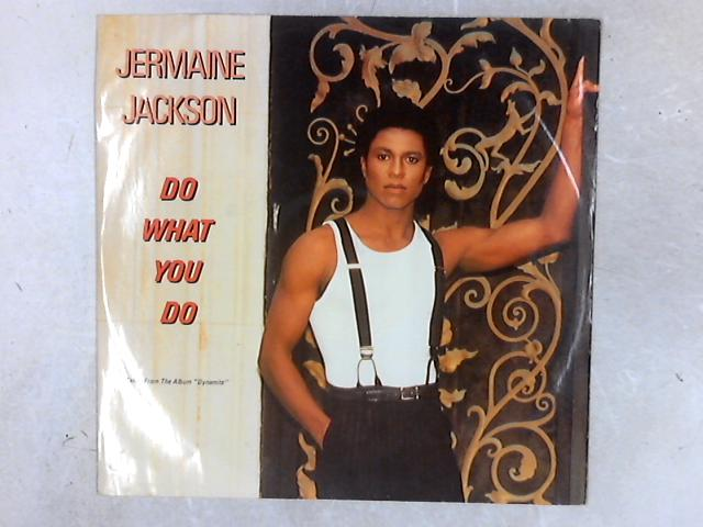 Do What You Do 12in Single By Jermaine Jackson