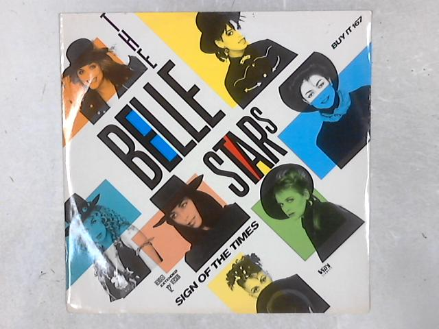 """Sign Of The Times (Remixed Extended 12"""" Version) By The Belle Stars"""