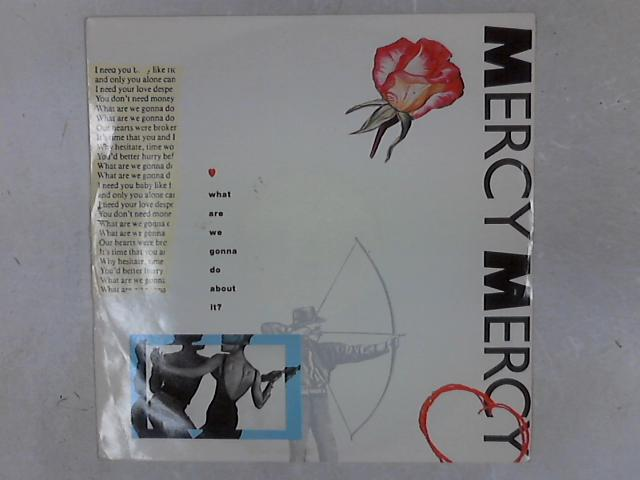 What Are We Gonna Do About It? 12in Single By Mercy, Mercy