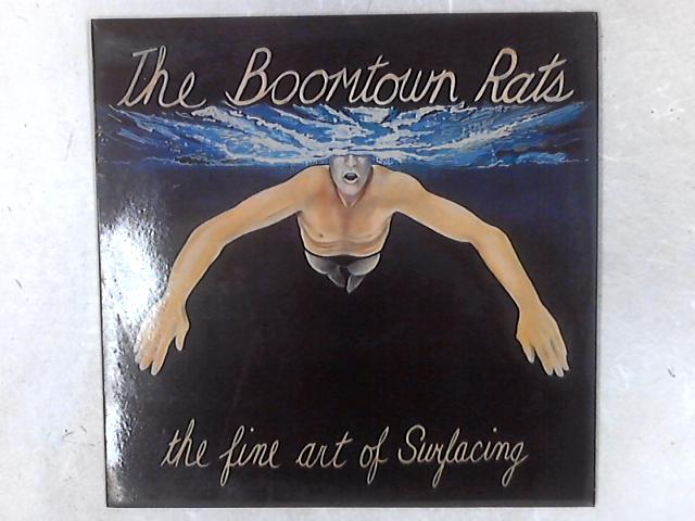 The Fine Art Of Surfacing LP By The Boomtown Rats