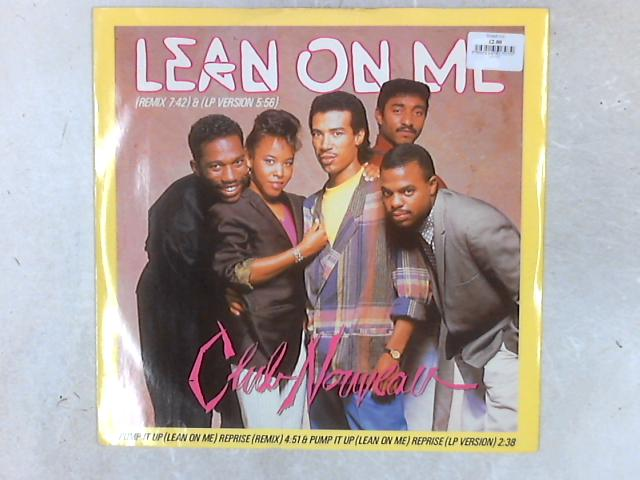Lean On Me 12in Single By Club Nouveau