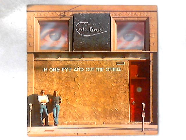 In One Eye And Out The Other LP By Cate Brothers