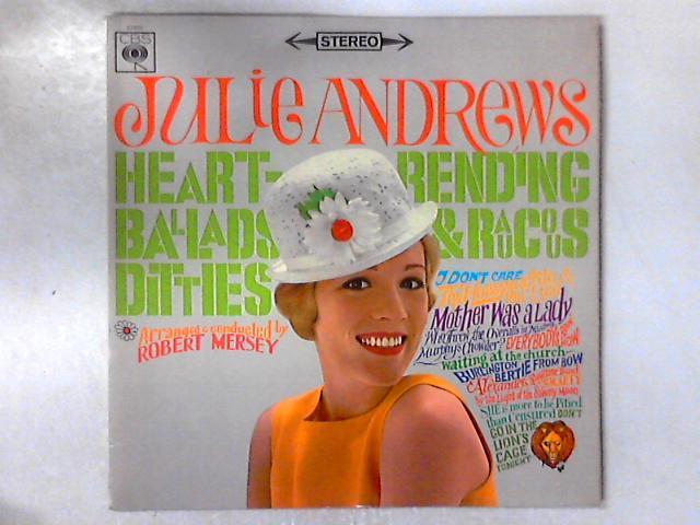 Heart-Rending Ballads & Raucous Ditties LP By Julie Andrews