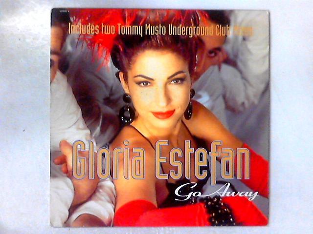 Go Away 12in By Gloria Estefan