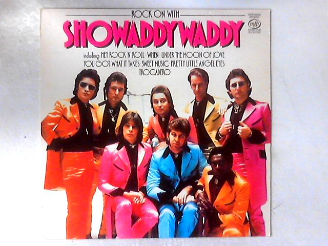 Rock On With Showaddywaddy LP COMP By Showaddywaddy