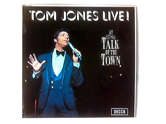 Tom Jones Live! At The Talk Of The Town LP By Tom Jones