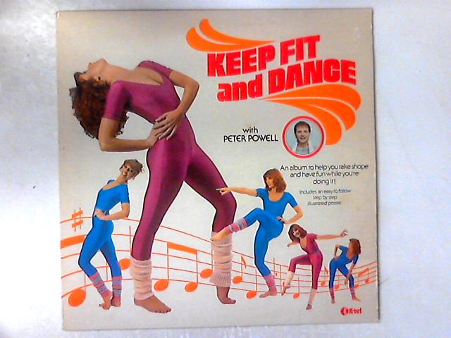 Keep Fit And Dance With Peter Powell LP + GUIDE By Various