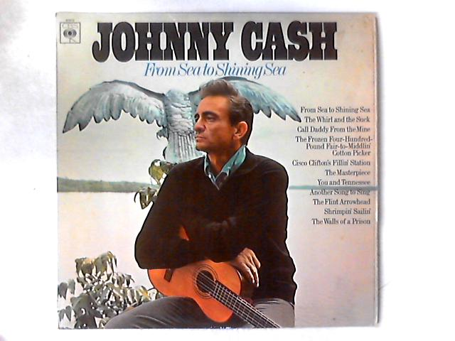 From Sea To Shining Sea LP By Johnny Cash