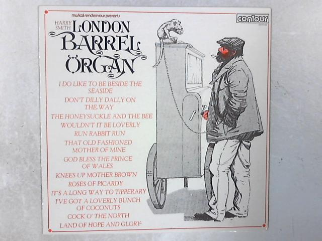 The London Barrel Organ LP By Harry Smith