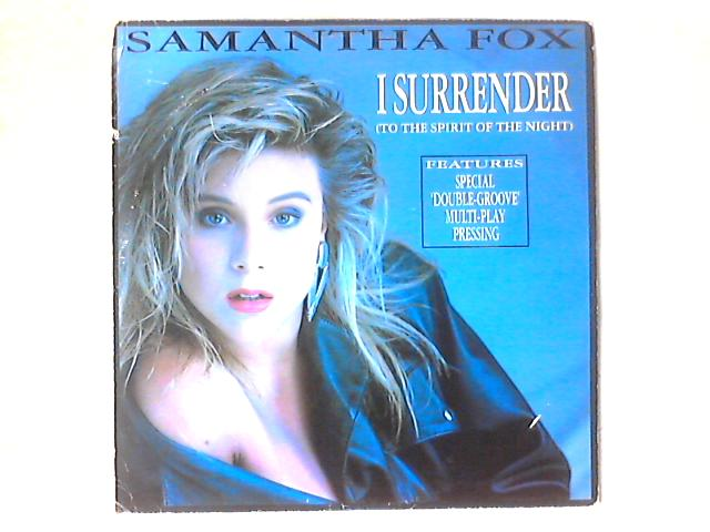 I Surrender (To The Spirit Of The Night) 12in By Samantha Fox