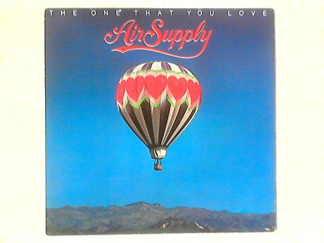 The One That You Love LP By Air Supply
