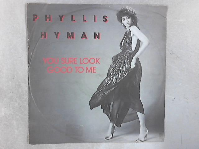 You Sure Look Good To Me 12in Single By Phyllis Hyman