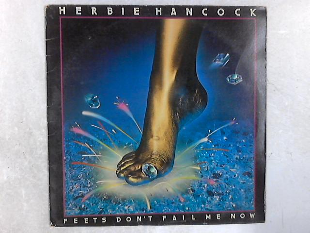 Feets Don't Fail Me Now LP By Herbie Hancock