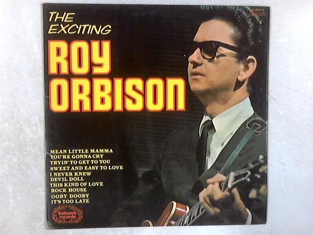 The Exciting Roy Orbison LP By Roy Orbison