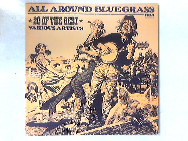 All Around Bluegrass - 20 Of The Best LP COMP By Various